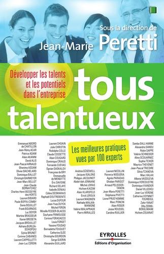 Jean-Marie Peretti et Emmanuel Abord de Chatillon - Tous talentueux - Développer les talents et les potentiels dans l'entreprise.