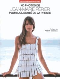 Jean-Marie Périer - 100 photos de Jean-Marie Périer pour la liberté de la presse.