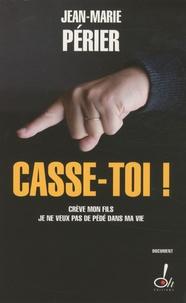 Jean-Marie Périer - Casse-toi !.