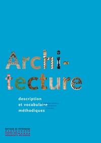 Jean-Marie Pérouse de Montclos - Architecture - Description et vocabulaire méthodiques.