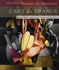 Jean-Marie Pérouse de Montclos - L'art de France - De la Révolution à nos jours.