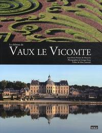 Jean-Marie Pérouse de Montclos - Le château de Vaux le Vicomte.