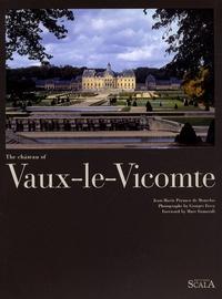Jean-Marie Pérouse de Montclos et Georges Fessy - The château of Vaux-le-Vicomte - Edition en langue anglaise.