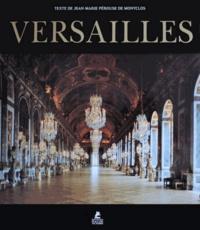 Jean-Marie Pérouse de Montclos - Versailles.