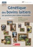 Jean-Marie Perreau - Génétique des bovins laitiers - 150 questions pour mieux comprendre.