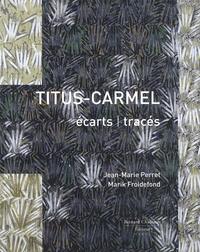 Jean-Marie Perret et Marik Froidefond - Titus-Carmel - écarts tracés.