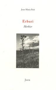 Jean-Marie Petit - Erbari (Herbier) - Edition bilingue français-occitan.