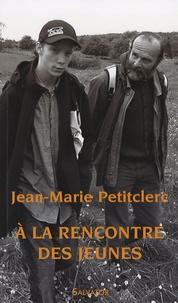 Jean-Marie Petitclerc - A la rencontre des jeunes - Au puits de la Samaritaine.