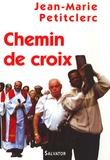 Jean-Marie Petitclerc - Chemin de croix.