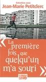 """Jean-Marie Petitclerc - """"La première fois que quelqu'un m'a souri"""" - Petit traité d'éducation à la paix."""