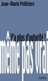 Jean-Marie Petitclerc - Y'a plus d'autorité !.