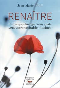 Renaître - Un parapsychologue vous guide vers votre véritable destinée.pdf