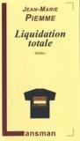 Jean-Marie Piemme - Liquidation totale.