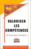 Jean-Marie Piolle - Valoriser les compétences - Un levier pour l'entreprise.