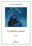 Jean-Marie Piotrowsky - Les fils du cosmos.