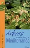 Jean-Marie Polese - Arbres et arbustes de Méditerranée.