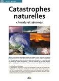 Jean-Marie Polese - Catastrophes naturelles - Climats et séismes.