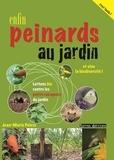 Jean-Marie Polese - Enfin peinards au jardin - Luttons bio contre les petits ravageurs et vive la biodiversité !.