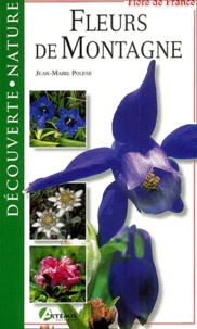 Jean-Marie Polese - Fleurs de montagne.