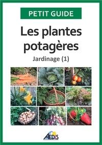 Jean-Marie Polese et  Jala - Le jardinage - Tome 1, Les plantes potagères.