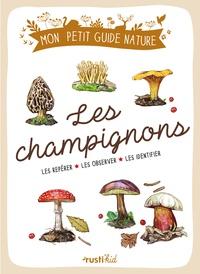 Jean-Marie Polese et Maud Bihan - Les champignons.