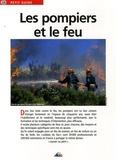 Jean-Marie Polese - Les pompiers et le feu.