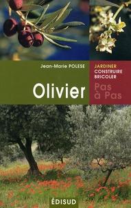 Jean-Marie Polese - Olivier pas à pas.