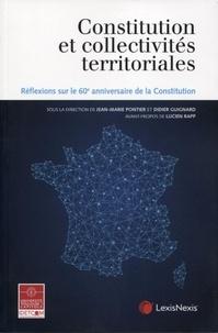 Jean-Marie Pontier et Didier Guignard - Constitution et collectivités territoriales - Réflexions sur le 60e anniversaire de la Constitution.