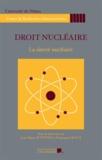 Jean-Marie Pontier et Emmanuel Roux - Droit nucléaire - La sûreté nucléaire.