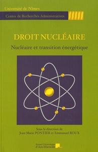 Jean-Marie Pontier et Emmanuel Roux - Droit nucléaire - Nucléaire et transition énergétique.