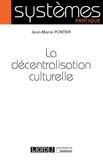 Jean-Marie Pontier - La décentralisation culturelle.