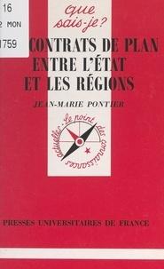 Jean-Marie Pontier et Anne-Laure Angoulvent-Michel - Les contrats de plan entre l'État et les régions.