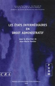 Jean-Marie Pontier - Les états intermédiaires en droit administratif - Journée d'étude du 15 juin 2007.