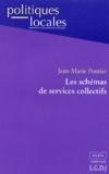 Jean-Marie Pontier - Les schémas de services collectifs.