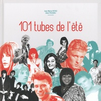 Jean-Marie Potiez et Alain Pozzuoli - 101 tubes de l'été.