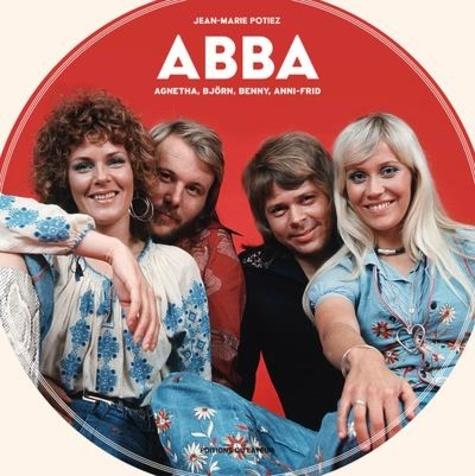 Jean-Marie Potiez - ABBA - Agnetha, Björn, Benny, Anni-Frid.