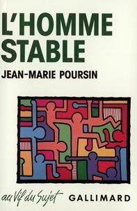 Jean-Marie Poursin - L'Homme Stable (Essai Démographique).