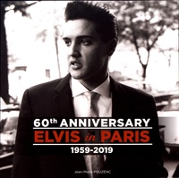 Jean-Marie Pouzenc - 60th Anniversary Elvis in Paris 1959-2019.
