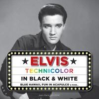 Jean-Marie Pouzenc - Elvis Technicolor in Black & White - Blue Hawaii, Fun in Acapulco & more... avec un disque vinyle. 1 CD audio