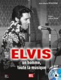 Jean-Marie Pouzenc - Elvis, un homme, toute la musique - Volume 2, 1968-1977. 1 CD audio