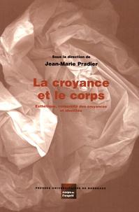 Deedr.fr La croyance et le corps - Esthétique, corporéité des croyances et identités Image