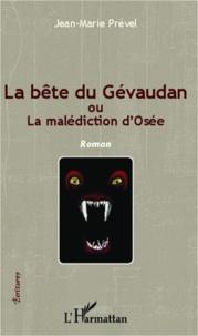 Deedr.fr La bête du Gévaudan - Ou la malédiction d'Osée Image