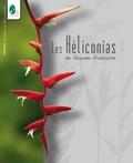 Jean-Marie Prévoteau - Les Héliconias de Guyane française.
