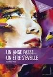 Jean-Marie Privat - Un ange passe...un être s'éveille.