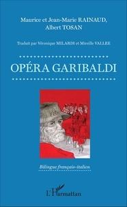 Jean-Marie Rainaud et Maurice Rainaud - Opéra Garibaldi.