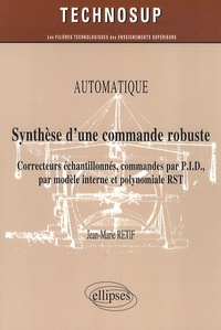 Blackclover.fr Automatique, Synthèse d'une commande robuste - Correcteurs échantillonnés, commandes par P.I.D., par modèle interne et polynomiale RST Image