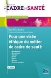 Jean-Marie Revillot - Pour une visée éthique du métier de cadre de santé.