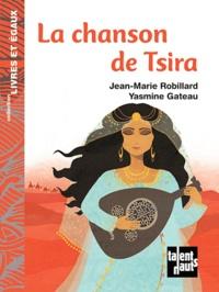 Jean-Marie Robillard - La chanson de Tsira.