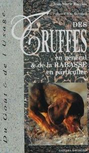 Jean-Marie Rocchia - Des truffes en général et de la rabasse en particulier.