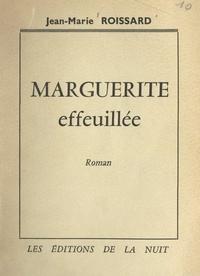 Jean-Marie Roissard - Marguerite effeuillée.